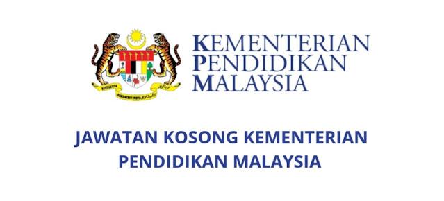 Jawatan Kosong Kementerian Pendidikan Malaysia 2021 (KPM)