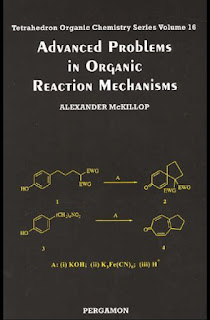 Advanced Problems in Organic Reaction Mechanisms by McKillop A
