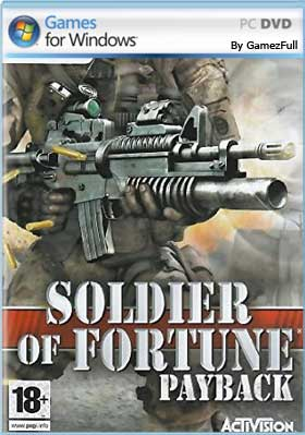 Soldier Of Fortune Payback PC [Full] [MEGA]