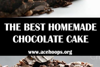 THE BEST HOMEMADE CHOCOLATE CAKE YOU'LL EVER HAVE!!