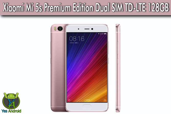 Xiaomi Mi 5s Premium Edition Dual SIM TD-LTE 128GB Full Specs Datasheet