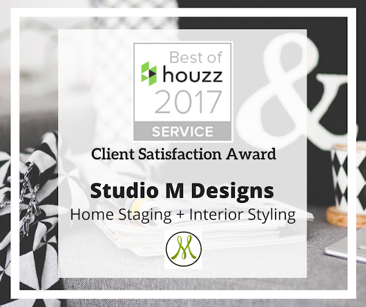 Best of Houzz Award 2017 - Studio M Designs : Home Staging & Styling