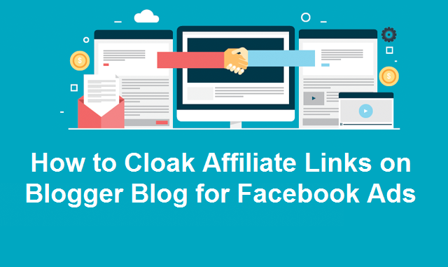 How to Cloak Affiliate Links on Blogger Blog for Facebook Ads