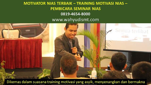 MOTIVATOR NIAS, TRAINING MOTIVASI NIAS, PEMBICARA SEMINAR NIAS, PELATIHAN SDM NIAS, TEAM BUILDING NIAS
