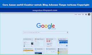 Cara Aman ambil Gambar untuk Blog Adsense Tanpa terkena Copyright