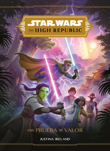 """Star Wars The High Republic - """"Una prueba de valor"""""""