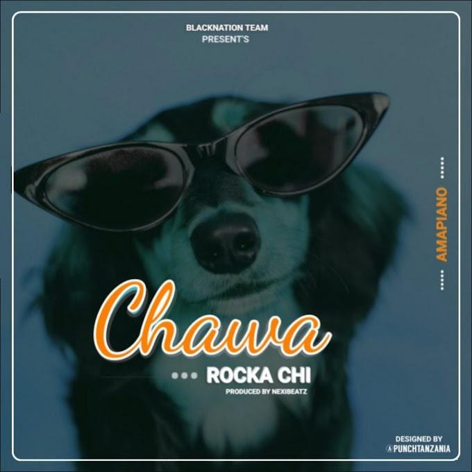 AUDIO | Rocka Chi – Chawa (AMAPIANO) | Download New song