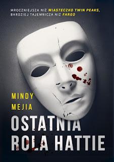 """""""Ostatnia rola Hattie"""" Mindy Mejia - recenzja"""
