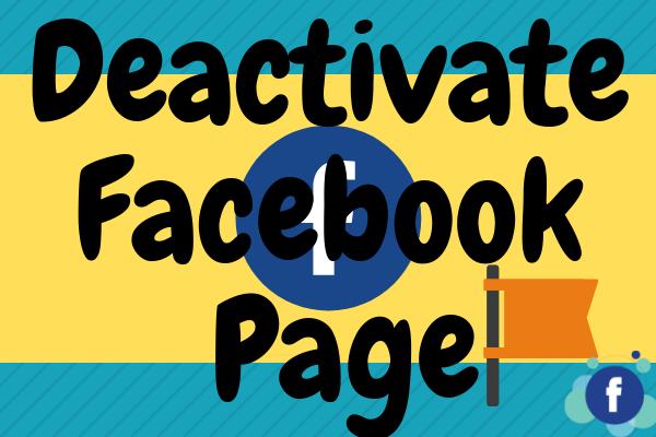 Deactivate Facebook Page