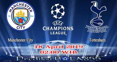 Prediksi Bola855 Manchester City vs Tottenham 18 April 2019