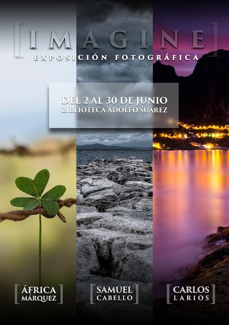 Exposición Fotográfica Imagine - del 2 al 30 de junio