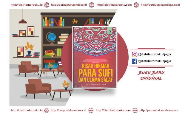 Kisah Hikmah para Sufi dan Ulama Salaf