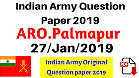 Indian Army Question Paper Aro.Palampur 27-Jan-2019