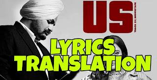 US Lyrics Meaning/Translation in Hindi – Sidhu Moose Wala | Raja Kumari