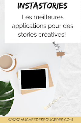 Les meilleures applications pour rendre vos Instastories plus créatives