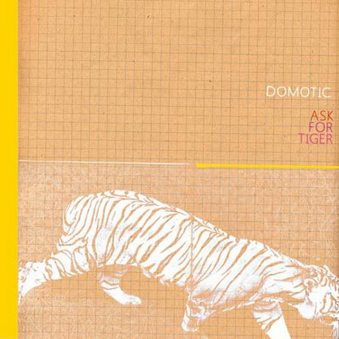 Domotic - Ask For Tiger