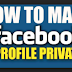 How Do I Make Facebook Private