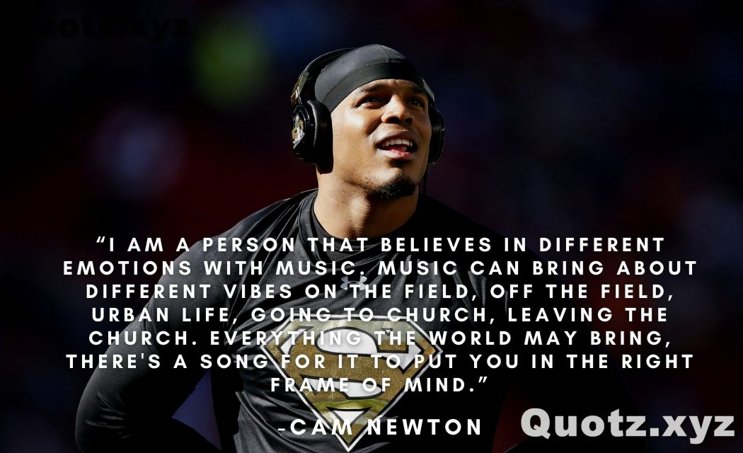 Quotes by cam Newton on motivation, inspiration, funny, NFL, and more with quotes images.