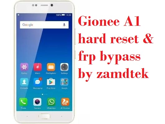 Gionee A1 hard reset, pattern removal and frp bypass