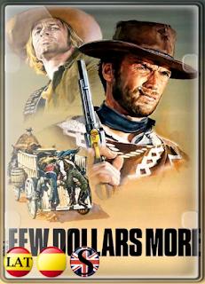 Por Unos Dólares Más (1965) FULL HD 1080P LATINO/ESPAÑOL/INGLES