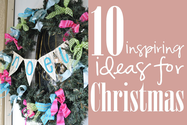 10 inspiring ideas for Christmas