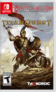 Titan Quest Switch XCI NSP