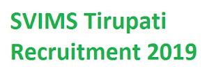 SVIMS Tirupati Recruitment 2019-at svimstpt.ap.nic.in 26 Driver, Nurse Vacancies | Application Form