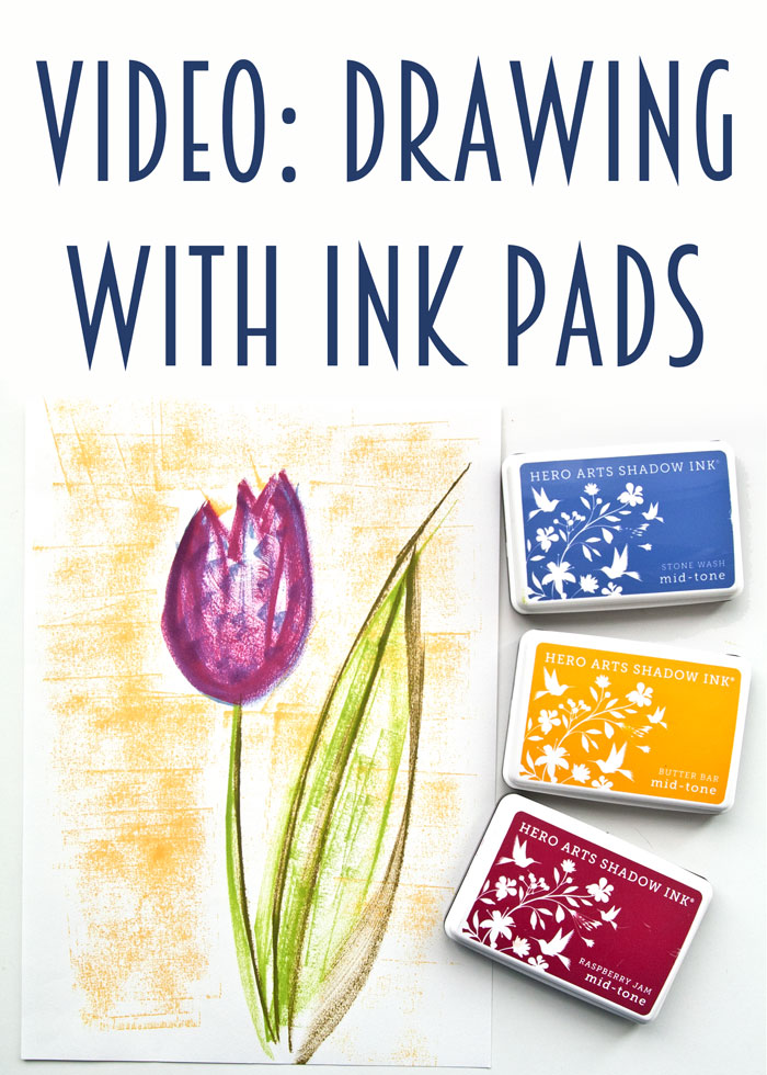 Video tutorial: Drawing with ink pads by Kim Dellow
