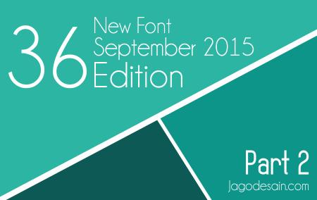 36 Free Font Terbaru Edisi September 2015