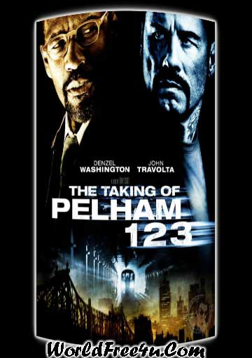 Poster Of The Taking of Pelham 1 2 3 (2009) In Hindi English Dual Audio 300MB Compressed Small Size Pc Movie Free Download Only At worldfree4u.com