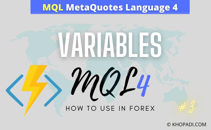 Variables in MQL