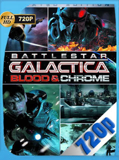 Battlestar Galactica: Blood and Chrome HD [720p] Latino [GoogleDrive] SilvestreHD
