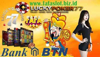 Fa Fa Slot Daftar Fafaslot Pakai Bank BTN 24 Jam