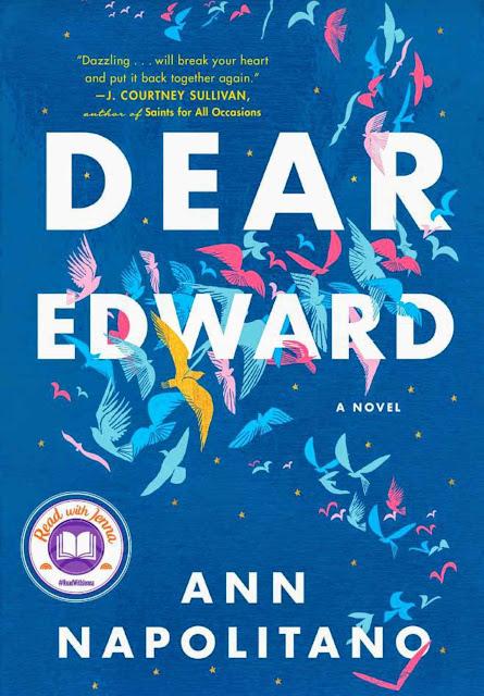 Dear Edward: A Novel by Ann Napolitano PDF