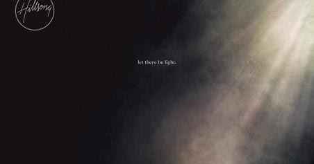 "Hillsong Worship apresenta seu 25º álbum: ""Let There Be Light"""