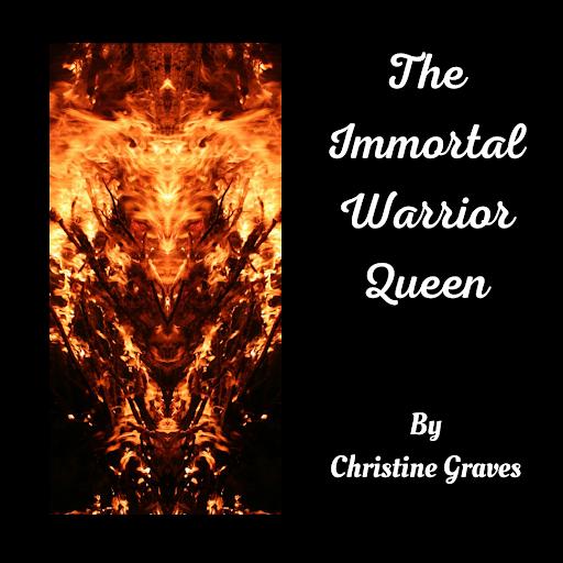 The Immortal Warrior Queen