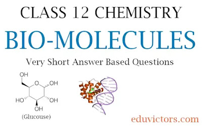 CBSE Class 12 - Chemistry - Chapter 13 - Bio-molecules - Very Short Answer Based Questions (#eduvictors)(#cbse2020)(#class12Chemistry)