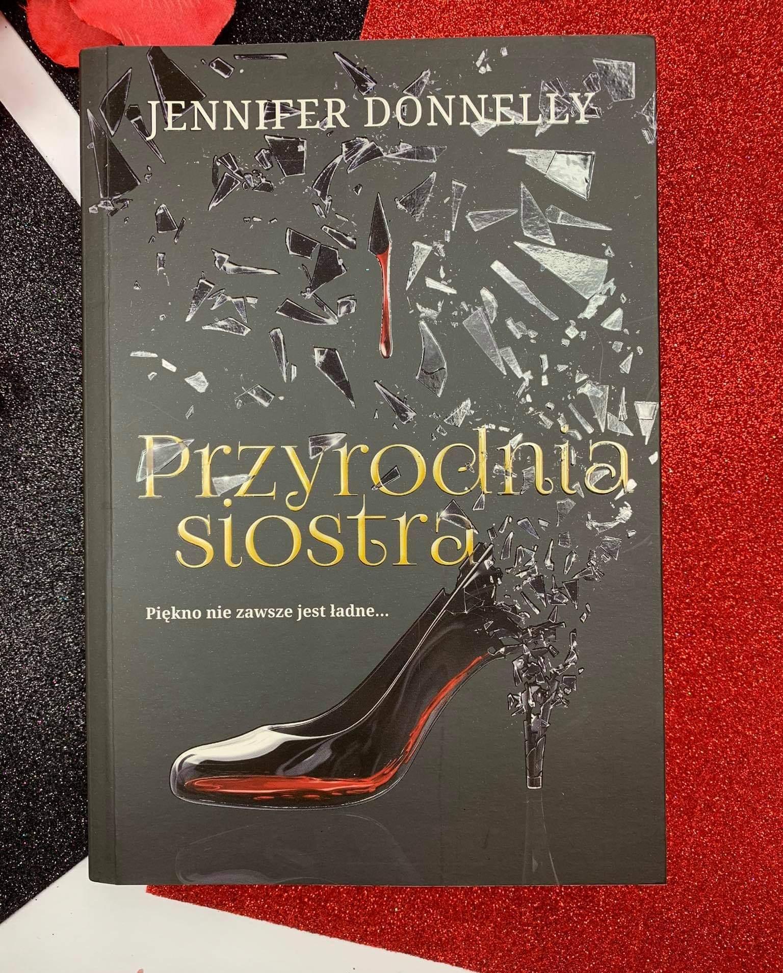 """""""Przyrodnia siostra"""" Jennifer Donnelly"""