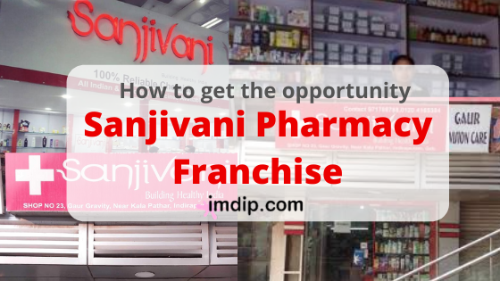 Sanjivani franchise business, cost, investments,