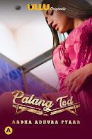(18+) Palang Tod (Aadha Adhura Pyaar) Season 7 Hindi 720p HDRip