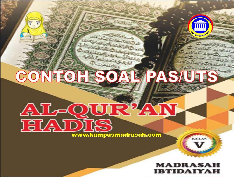 Soal PAS Al-Qur'an Hadis Kelas 5 SD/MI