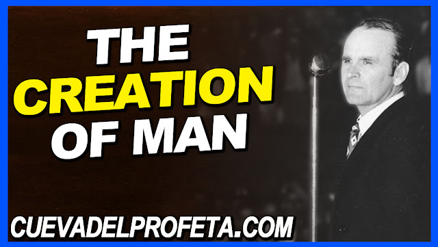 The creation of man - William Marrion Branham Quotes