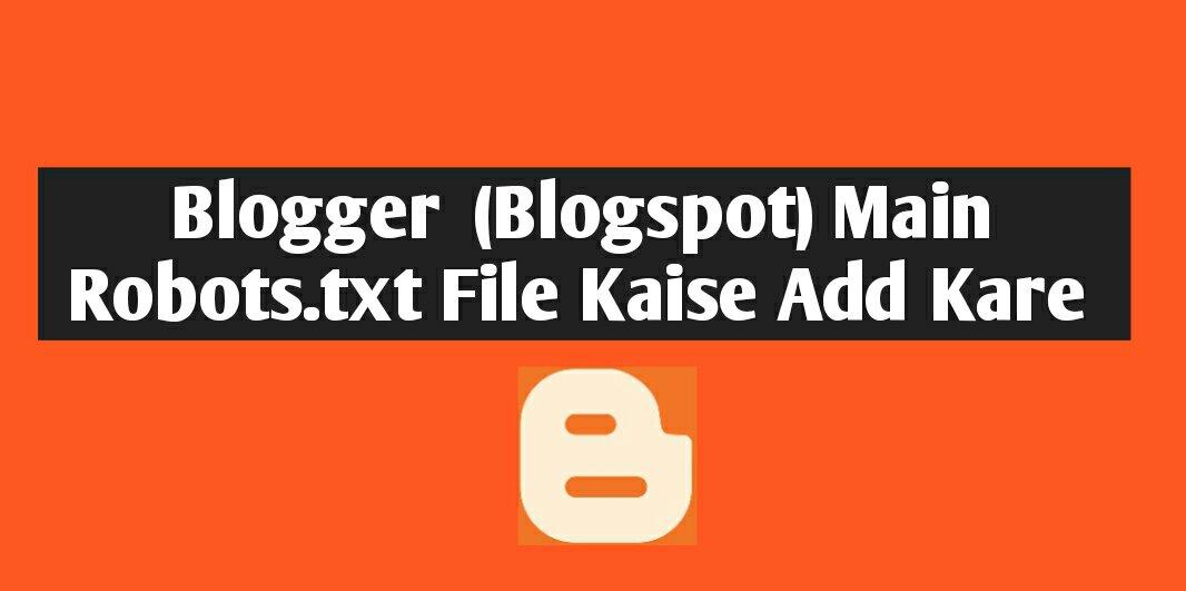 Custom-robots.txt-file-for-blogger
