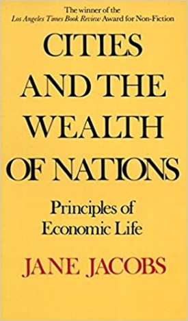 Livro: Cities and the wealth of nations / Autora: Jane Jacobs
