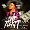 MUSIC: B Gold – One Ticket (Cover Kizz Daniel)