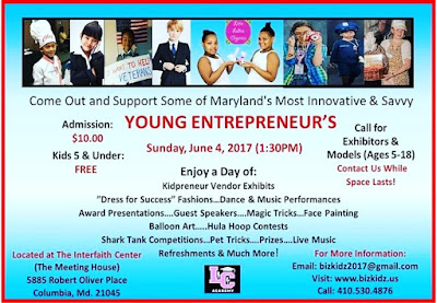Please come support kidpreneurs on June 4, 2017 in Columbia, Maryland.