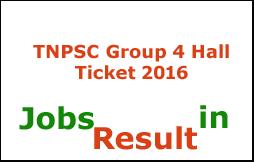 TNPSC Group 4 Hall Ticket 2016