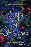 Reign of Shadows by Sophie Jordan book cover and review