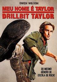 Meu Nome é Taylor, Drillbit Taylor – Dublado (2008)