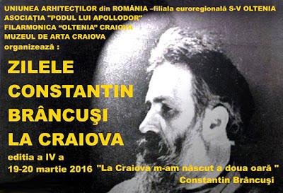 Zilele Constantin Brancusi la Craiova 2016